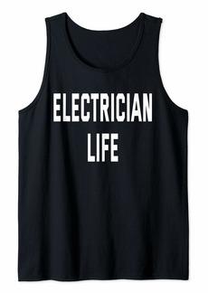 Electrician Life Tank Top