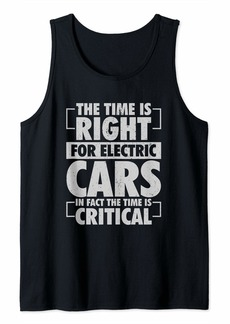 Time is right for Electric Cars Critical for Climate Change Tank Top