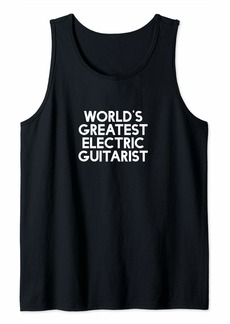 Worlds Greatest electric guitarist - Greatest Instrument Tank Top
