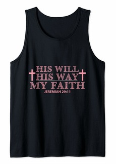 Express His Will His Way My Faith Tank Top