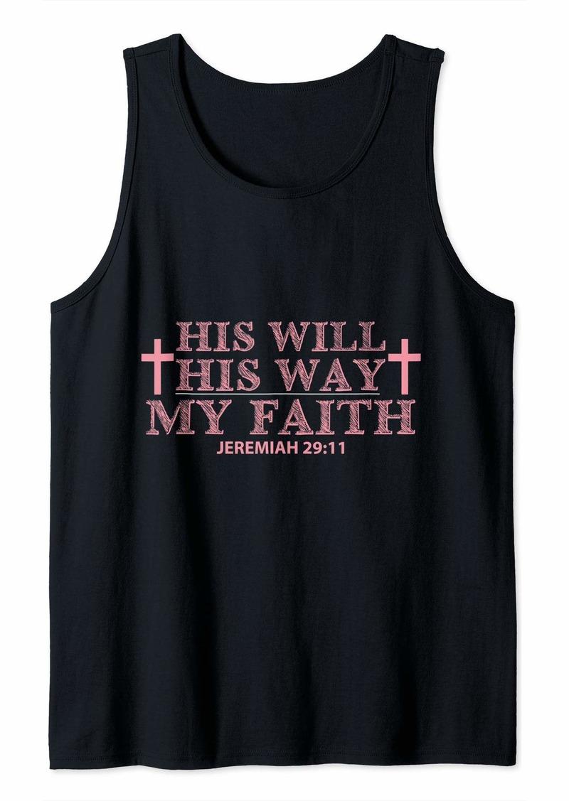 Express His Will His Way My Faith Tank Top
