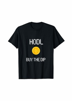 Express HODL and buy the Dip for bitcoin and crypto fans/ traders T-Shirt