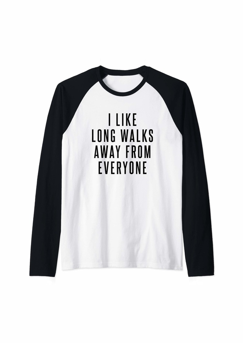 Express I Like Long Walks Away From Everyone Raglan Baseball Tee