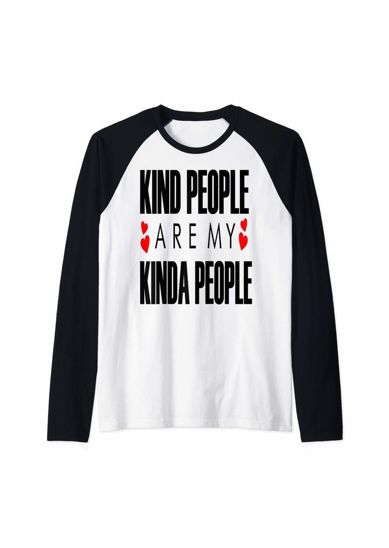 Express Kind People Are My Kinda People Raglan Baseball Tee