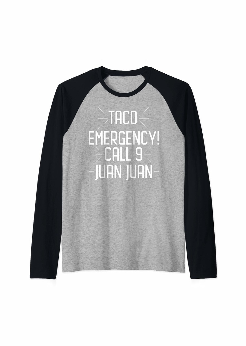 Express Taco Emergency Call 9 Juan Juan Raglan Baseball Tee