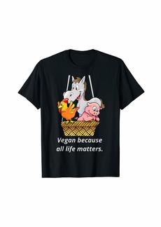 Express Vegan because all life matters T-Shirt