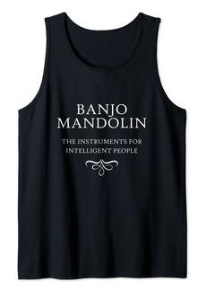 Folk Clothing Banjo Mandolin Instruments For Intelligent People Musician Tank Top