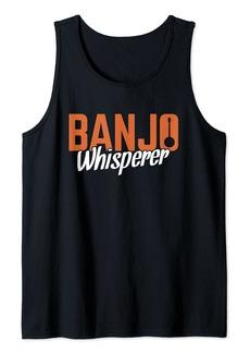 Folk Clothing Banjo Whisperer Banjo Player Folk Music Country Music Tank Top
