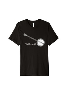Folk Clothing Rhythm Is Life Banjo Player Bluegrass Acoustic Instrument Premium T-Shirt
