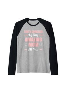 Genetic Denim Genetic Counselor By Day Amazing Mom All Year Raglan Baseball Tee