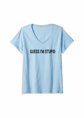 GUESS Womens I'm Stupid Couple Best Friend Matching Set Men Women V-Neck T-Shirt