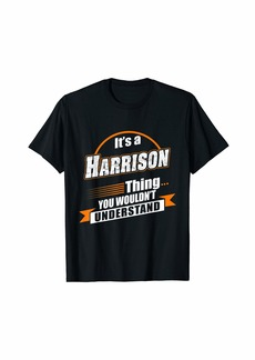 Best Gift For HARRISON - HARRISON Named T-Shirt