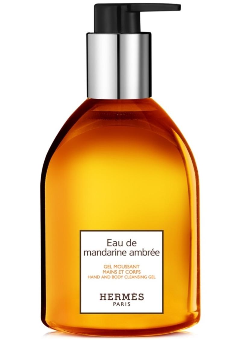 HERMES Eau de Mandarine Ambree Hand & Body Cleansing Gel, 10-oz.