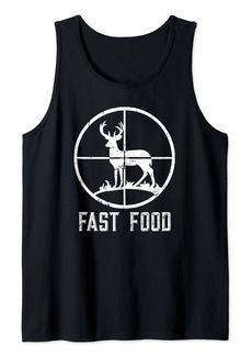 Fast Food Deer Hunting T-Shirt Funny Gift For Hunters Tank Top