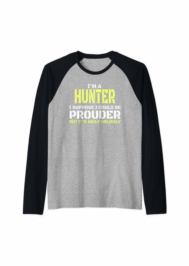 I'm A Proud Hunter Hunted Men Women Gift Raglan Baseball Tee
