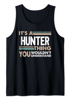 It's a Hunter thing you wouldn't understand retro Tank Top