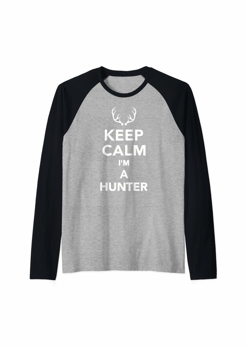 Keep calm I'm a hunter Raglan Baseball Tee