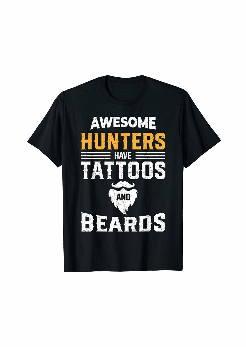 Mens Awesome Hunters Have Tattoos And Beards Hunting Shirt Gift