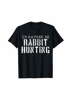 Hunter Rabbit Hunting T-Shirt