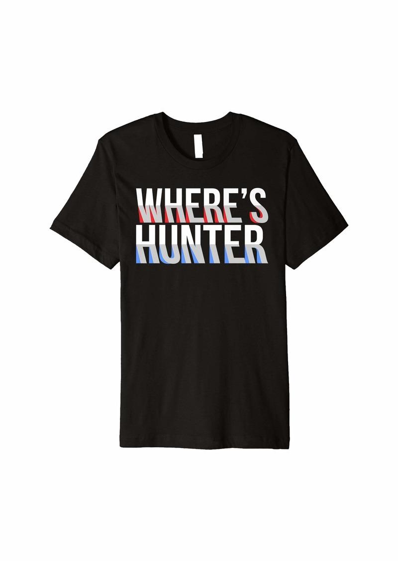 Where's Hunter? Funny Folding Image Political Design Premium T-Shirt