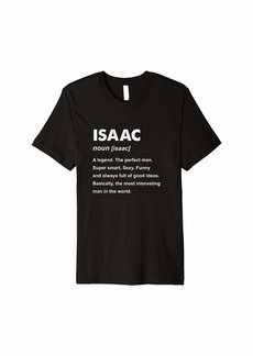 Isaac Mizrahi Isaac Name Gift Premium T-Shirt