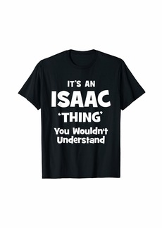 Isaac Mizrahi Isaac Thing Name Funny T-Shirt