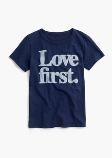"J.Crew ""Love first"" T-shirt"