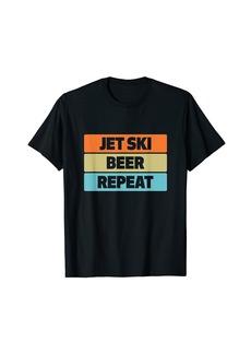 Jet Ski Beer Repeat Funny Water Sports T-Shirt
