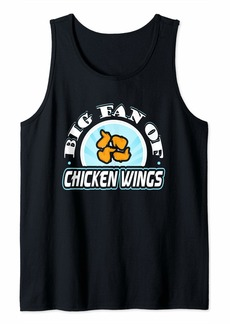 Junk Food Big Fan of Chicken Wings Funny Food Lover T-Shirt Tank Top