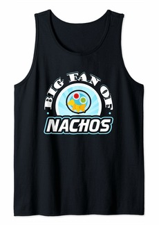 Junk Food Big Fan of Nachos Funny Food Lover T-Shirt Tank Top