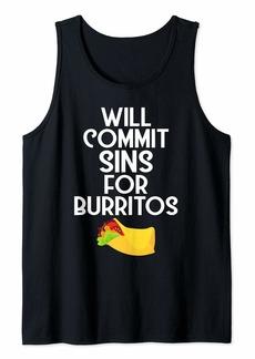 Junk Food Funny Tex-Mex Food Will Commit Sins For Burritos Tank Top