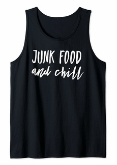 Junk Food and Chill Tank Top