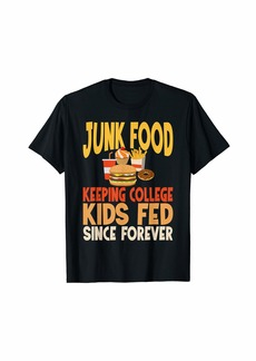 Junk food is unhealthy funny sarcastic School T-Shirt