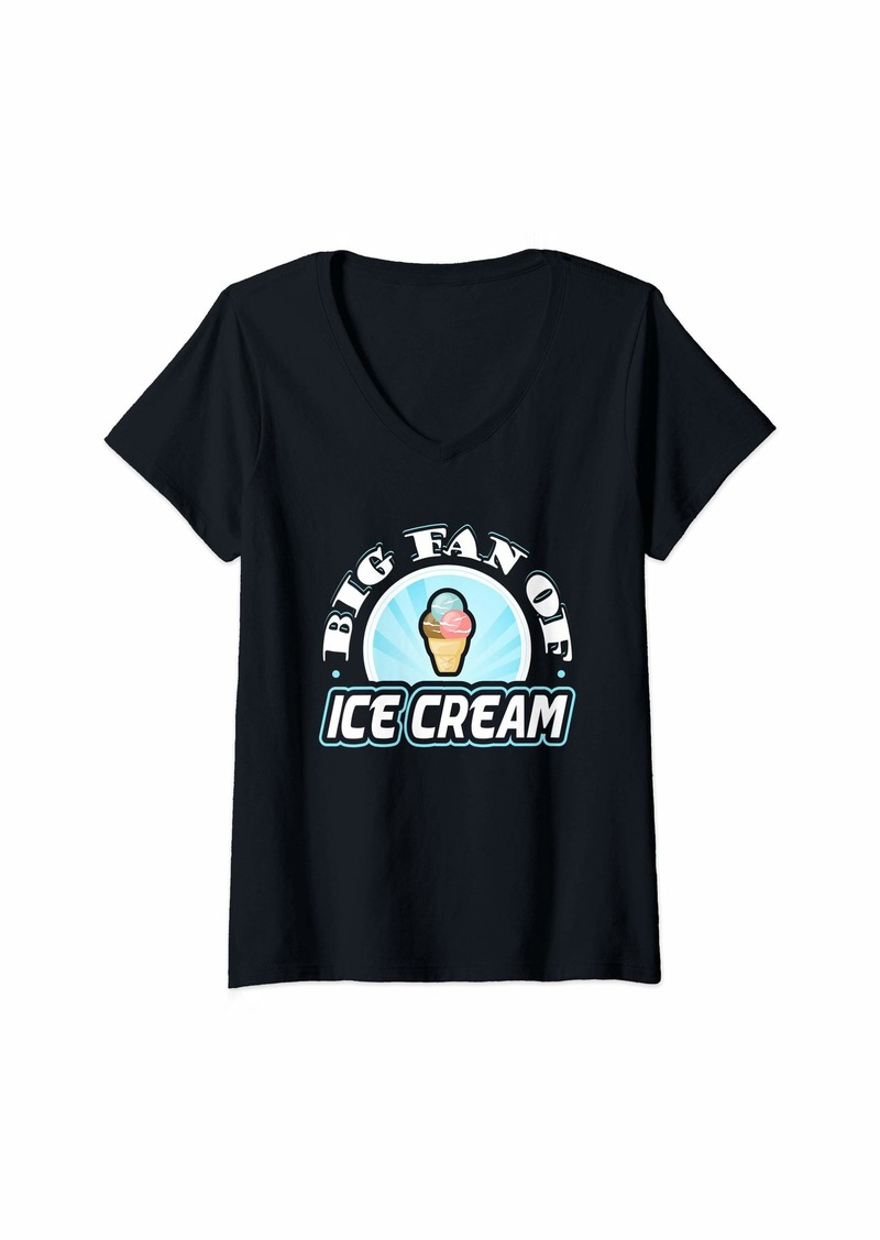 Junk Food Womens Big Fan of Ice Cream Funny Food Lover T-Shirt V-Neck T-Shirt