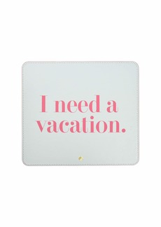 Kate Spade I Need A Vacation Mouse Pad