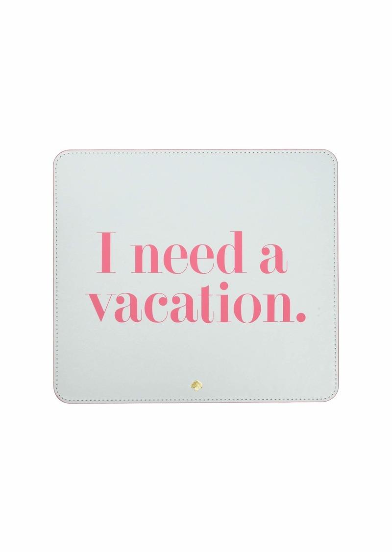Kate Spade I Need A Vacation Mouse Pad