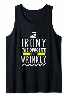 Laundry by Shelli Segal Irony. The opposite of Wrinkly. Funny Wordplay Laundry Tank Top