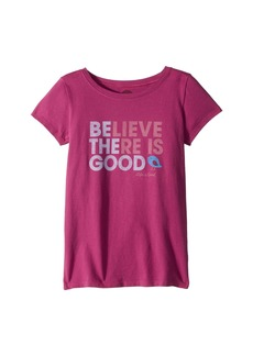 Life is good Believe There is Good Crusher Tee (Little Kids/Big Kids)