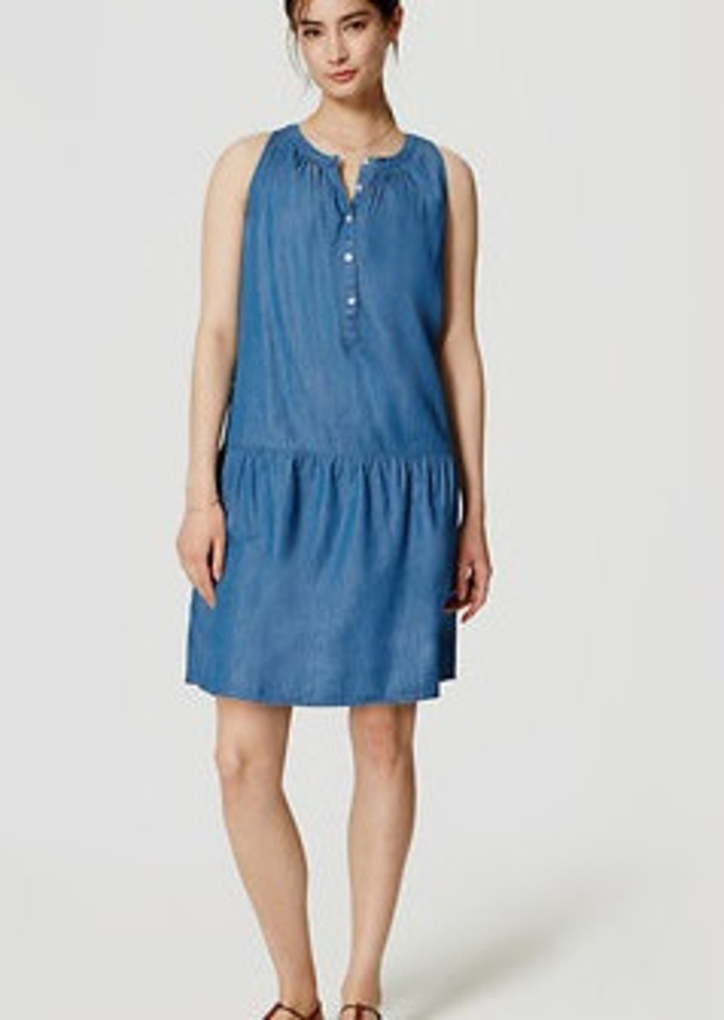 LOFT Chambray Drop Waist Dress