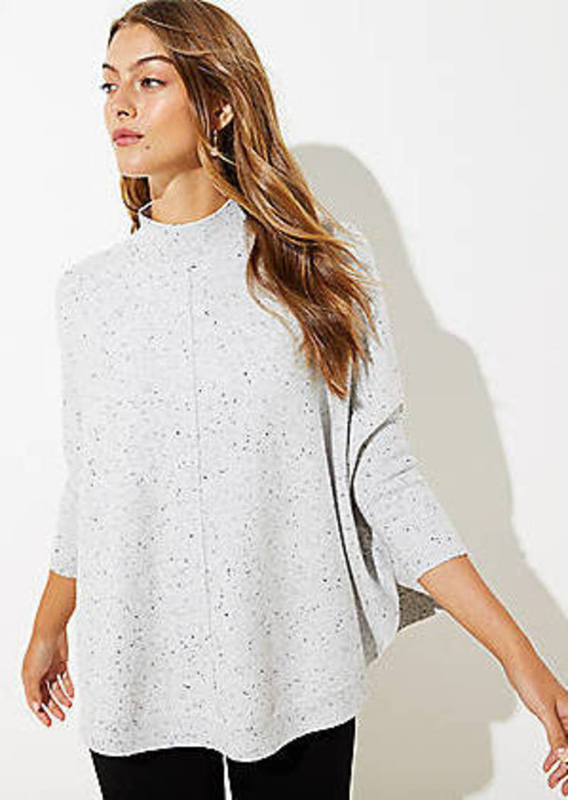 LOFT Flecked Mock Neck Poncho Sweater