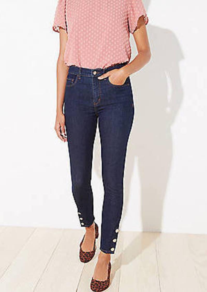 LOFT Gilded Button High Rise Slim Pocket Skinny Jeans in Dark Rinse