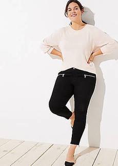 LOFT Plus Modern Zip Skinny Jeans in Black