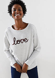 LOFT Love Sweatshirt