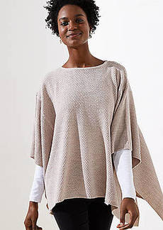 LOFT Textured Poncho Sweater