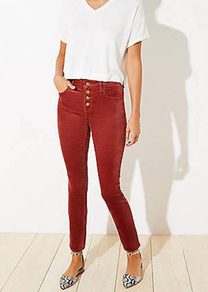 LOFT Velvet High Waist Button Fly Skinny Pants