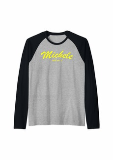 Michele One L Michelle With One L Spell My Name Right Raglan Baseball Tee