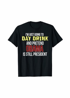Miss Me Funny Day Drinking Tshirt I Miss Obama Shirt I Miss Barack T