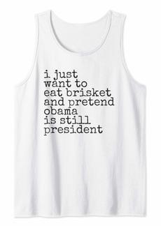 Miss Me I Miss Barak Obama Funny Brisket Design for Democrats 44>45 Tank Top