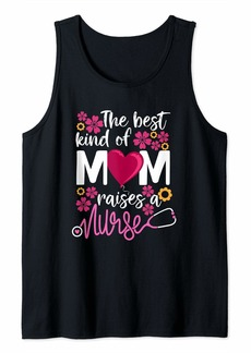 Mother Denim The Best Kind Of Mom Raises A Nurse Mama gift Mother's day Tank Top