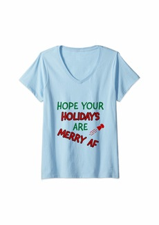 Mother Denim Womens Hope your holidays are merry af Christmas happy greeting V-Neck T-Shirt